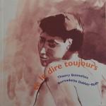 Recueil préfacé par Julien Clerc,  illustre par Bernadette Deblay-Ruth Edition collector